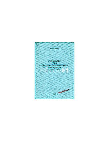 Oblitérations navales françaises TOME 1 (1771 à 1986) SINAIS