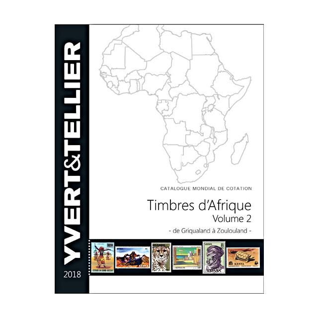 AFRIQUE Volume 2 - 2018 (Timbres des pays d´Afrique : de Griqualand à Zoulouland)