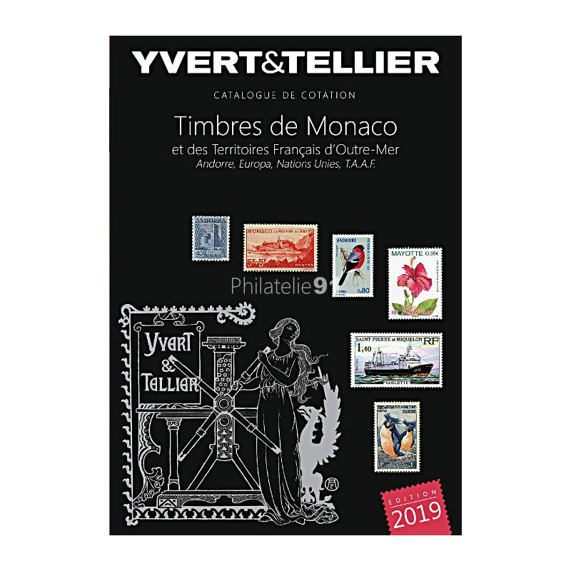 TOME 1BIS 2019 - Timbres de Monaco et TERRITOIRES FRANÇAIS D'OUTRE-MER, ANDORRE, EUROPA, NATIONS UNIES