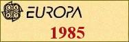 Timbres EUROPA 1985