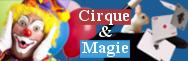 - Cirque et magie