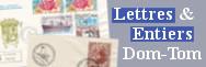 Lettres et entiers : Dom-Tom