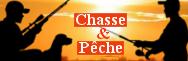 - Chasse et Pêche