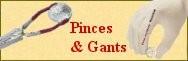 Pinces & gants