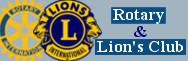 - Rotary et Lion's Club
