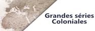 Grandes séries coloniales