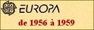 EUROPA de 1956 à 1959