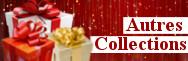Cadeaux pour autres collections