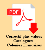 Rectificatif plus-values timbres colonies françaises